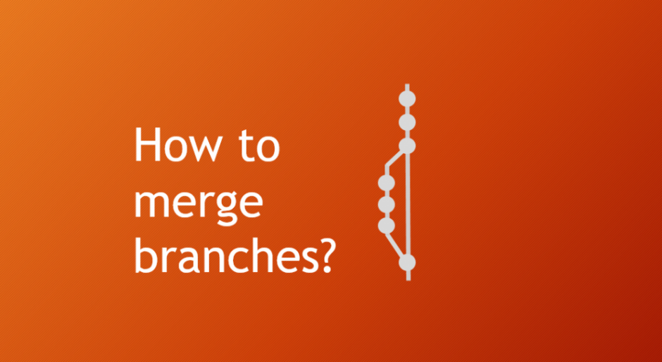 How to Merge Branches?